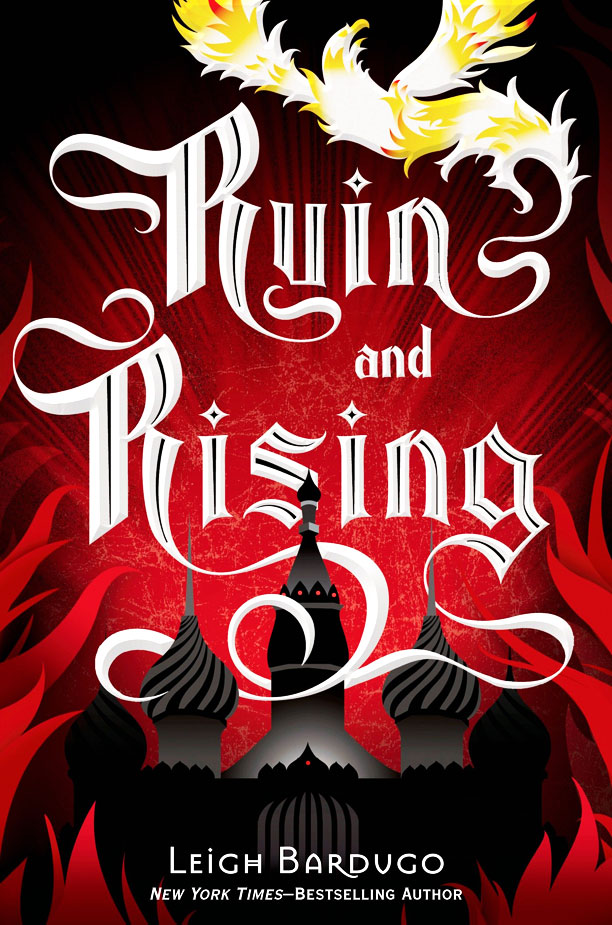 The Grisha #3. Ruin and Rising