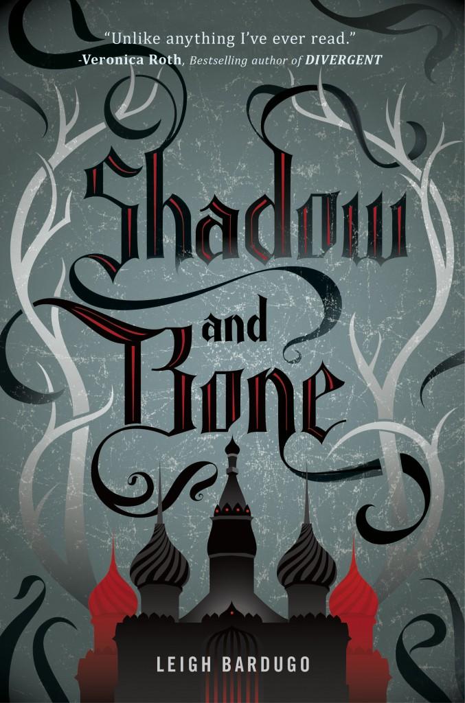 The Grisha #1. Shadow and Bone