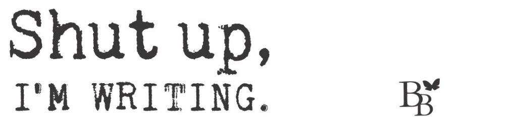 shut up im writing
