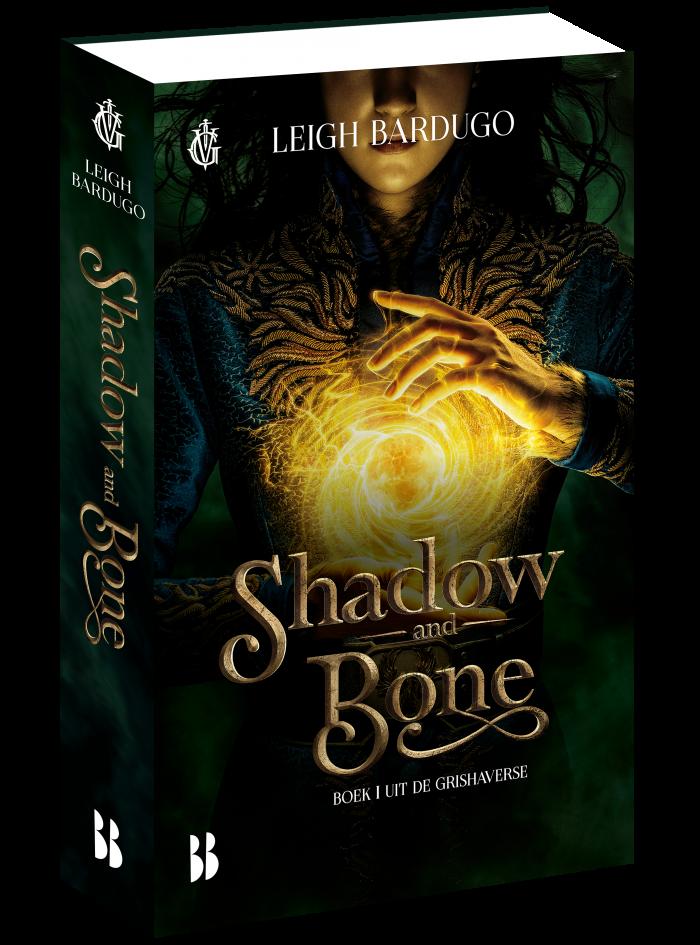 Shadow and Bone omslag van Schim en Schaduw. Alina Starkov met licht.